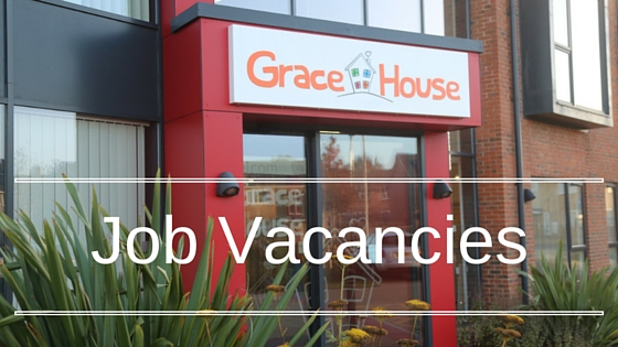 Job vacancies at Grace House